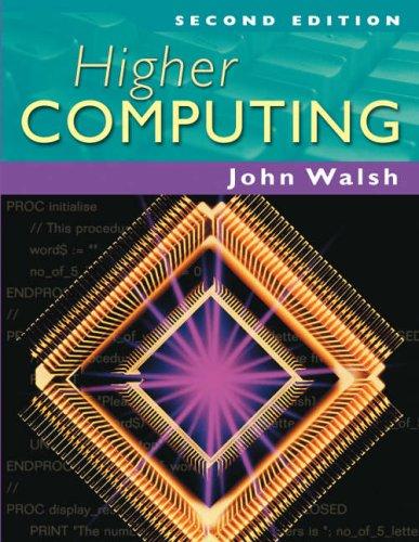 Higher Computing by John Walsh