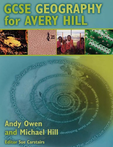 GCSE Geography for Avery Hill by Michael Hill