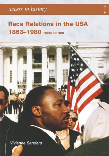 Race Relations in the USA 1863-1980 by Vivienne Saunders