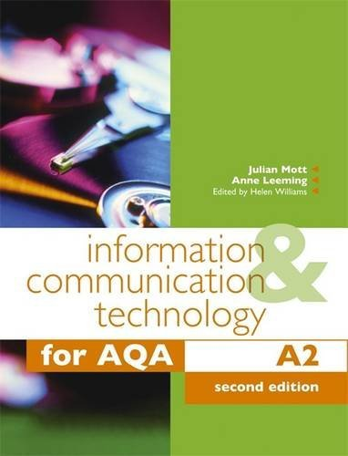 Information and Communication Technology for AQA A2 by Anne Leeming