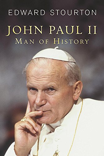 John Paul  II By Edward Stourton