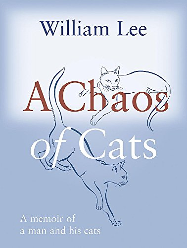 A Chaos of Cats By W. E. Lee