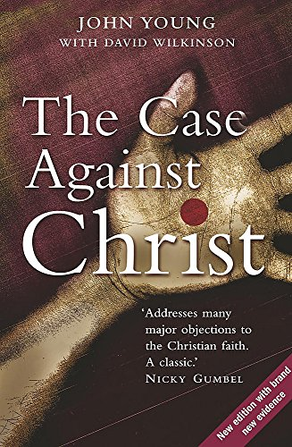 The Case Against Christ By John Young
