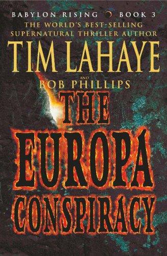The Europa Conspiracy (Babylon Rising Book 3) By Tim F. LaHaye