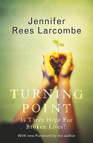 Turning Point By Jennifer Rees Larcombe