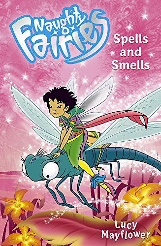 06: Spells and Smells By Lucy Mayflower