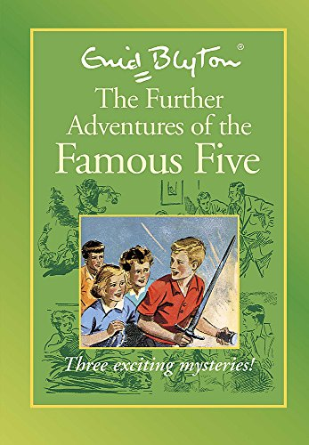 Famous Five: Further Adventures of Famous Five By Enid Blyton