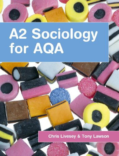 A2 Sociology for AQA By Tony Lawson