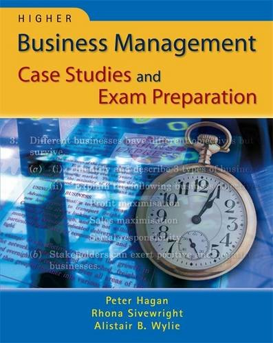 Higher Business Management Case Studies and Exam Preparation By Alistair Wylie