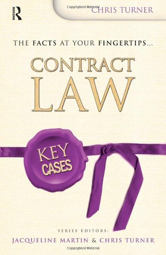 Key Cases: Contract Law By Chris Turner