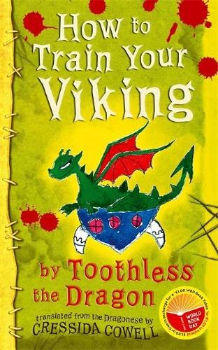 How To Train Your Viking by Toothless the Dragon By Cressida Cowell