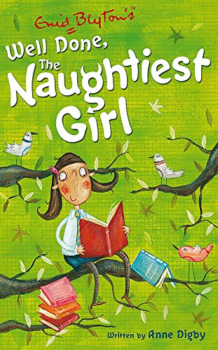 The Naughtiest Girl: Well Done, The Naughtiest Girl: Book 8 By Anne Digby