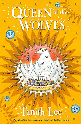 Wolf Tower Sequence: 3: Queen Of The Wolves By Tanith Lee