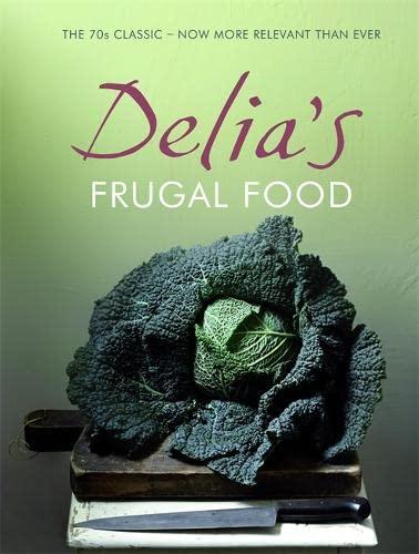 Delia's Frugal Food By Delia Smith