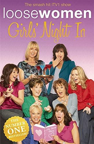 LOOSE WOMEN Girls' Night In By Loose Women