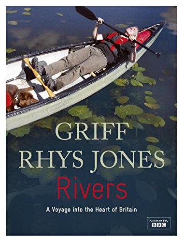 Rivers By Griff Rhys-Jones