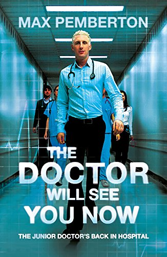 The Doctor Will See You Now von Max Pemberton