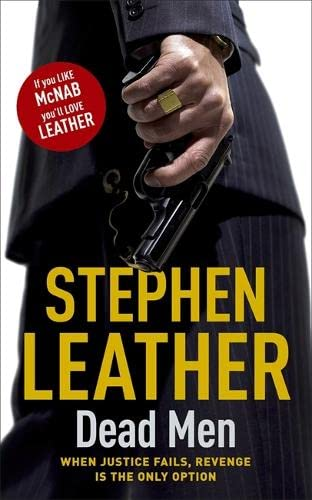 DEAD MEN (The 5th Spider Shepherd Thriller) By Stephen Leather
