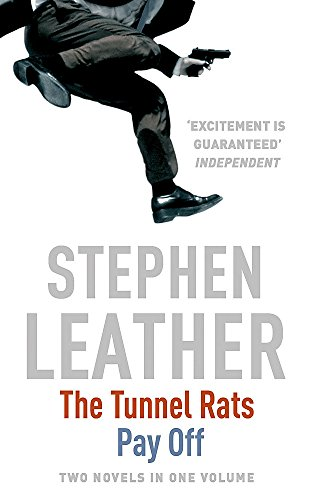 Tunnel Rats / Pay Off  Omnibus By Stephen Leather