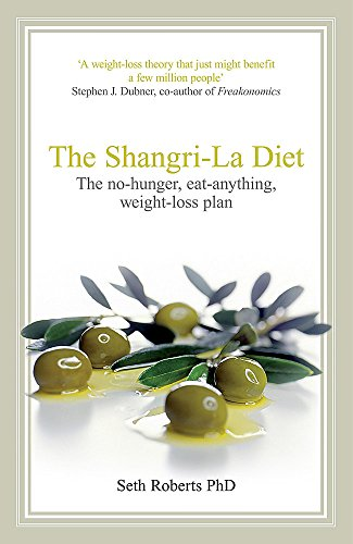 The Shangri-La Diet By Seth Roberts