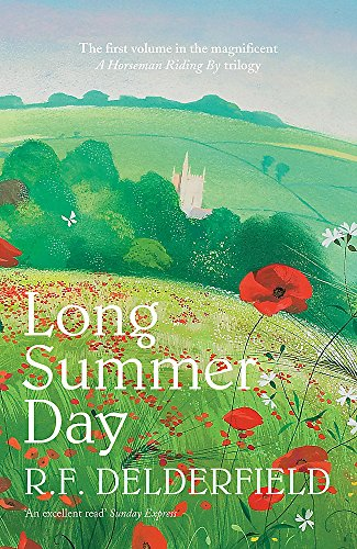 Long Summer Day By R. F. Delderfield