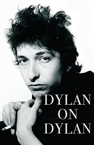Dylan on Dylan By Jonathan Cott