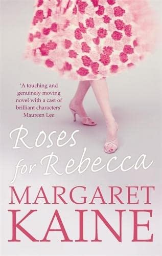 Roses For Rebecca Roses For Rebecca By Margaret Kaine