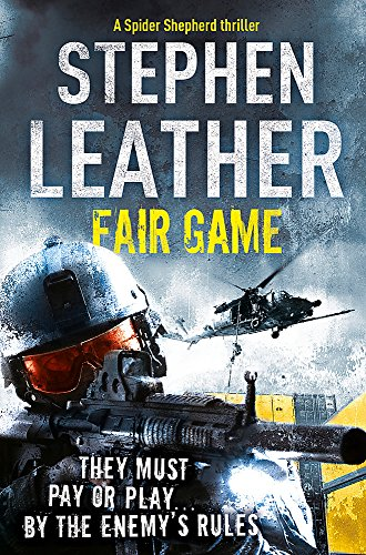 Fair Game: The 8th Spider Shepherd Thriller By Stephen Leather
