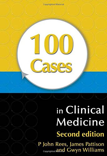 100 Cases in Clinical Medicine, Second Edition By James Pattison