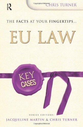 Key Cases: EU Law By Chris Turner (University of Wolverhampton, UK)