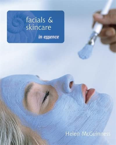 Facials and Skin Care in Essence By Helen McGuinness