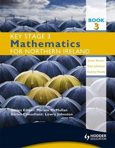 Key Stage 3 Mathematics for Northern Ireland By Audrey Moody