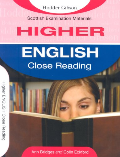 Higher English Close Reading by Ann Bridges