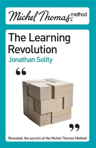 Michel Thomas: The Learning Revolution by Dr. Jonathan Solity