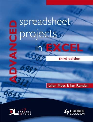 Advanced Spreadsheet Projects in Excel 3rd Edition By Julian Mott
