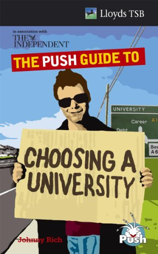 """The PUSH Guide to Choosing a University By """"Independent"""""""