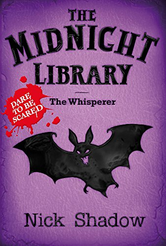 Midnight Library: 9: The Whisperer By Nick Shadow
