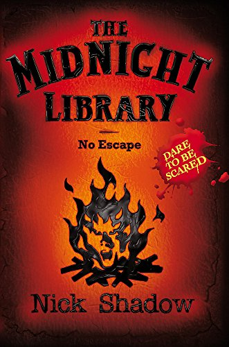 Midnight Library: 10: No Escape By Nick Shadow
