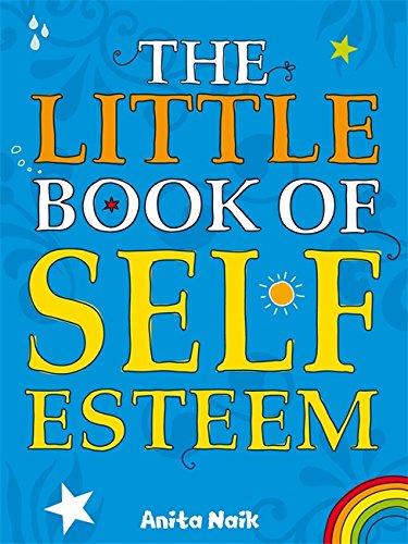 Little Book Of: Little Book of Self Esteem By Anita Naik