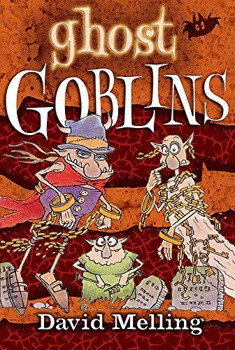 Goblins: Ghost Goblins By David Melling