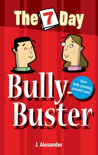Seven Day Bully Buster (The 7 Day Series) By Jenny Alexander