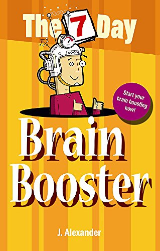 The 7 Day Series: Seven Day Brain Booster By Jenny Alexander