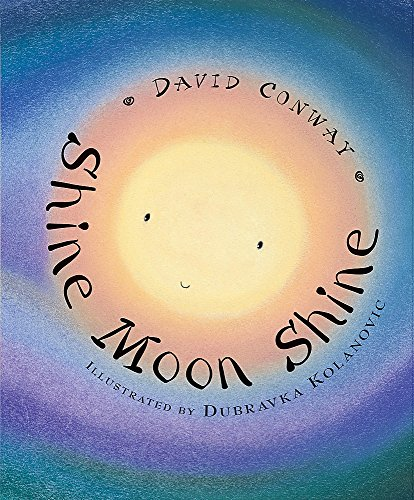 Shine Moon Shine By David Conway