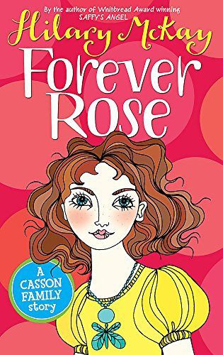 Casson Family: Forever Rose By Hilary McKay