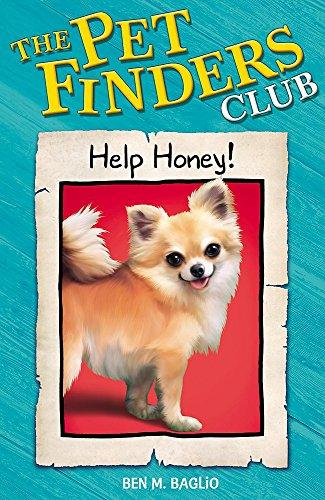 Pet Finders Club: 10. Help Honey By Ben Baglio