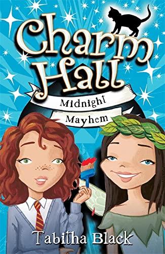Charm Hall: Midnight Mayhem By Tabitha Black