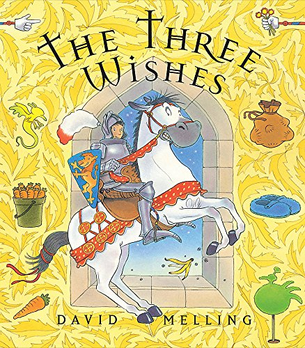 The Three Wishes By David Melling