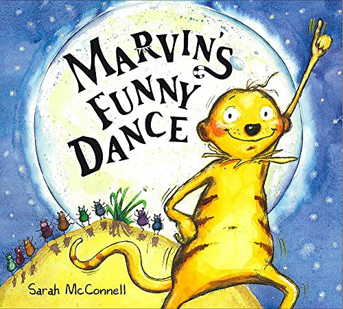 Marvin's Funny Dance By Sarah McConnell