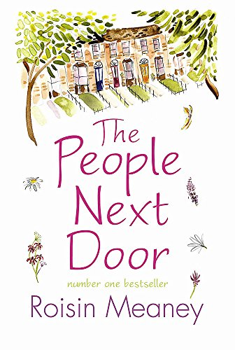 The People Next Door: From the Number One Bestselling Author By Roisin Meaney