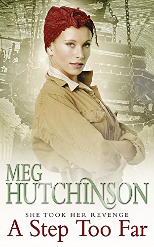 A Step Too Far By Meg Hutchinson
